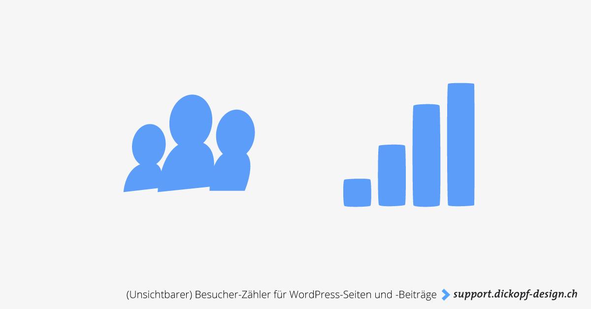 Unsichtbarer Besucher-Zähler für WordPress-Seiten und -Beiträge // support.dickopf-design.ch