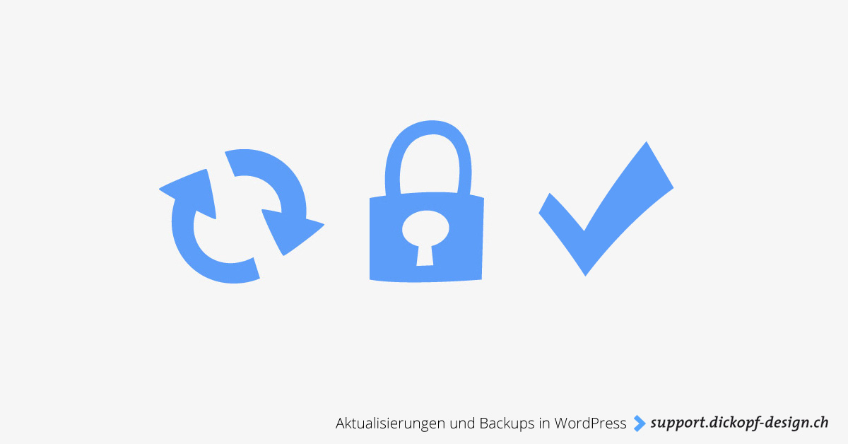 Aktualisierungen und Backups in WordPress // support.dickopf-design.ch